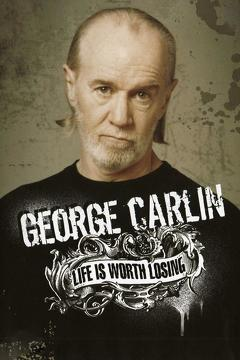 Best Documentary Movies of 2005 : George Carlin: Life Is Worth Losing
