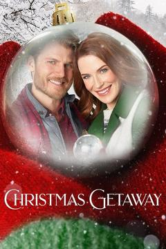 Best Tv Movie Movies of 2017 : Christmas Getaway