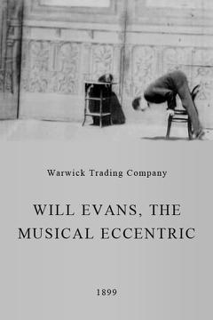 Best Comedy Movies of 1899 : Will Evans, the Musical Eccentric