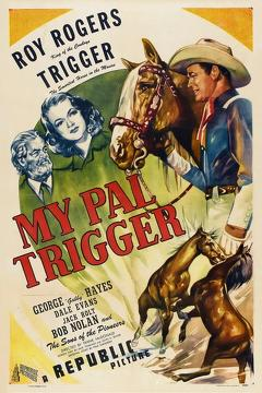 Best Music Movies of 1946 : My Pal Trigger
