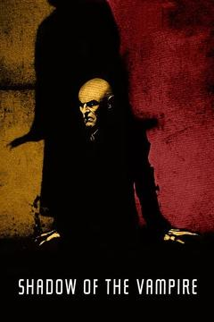 Best Horror Movies of 2000 : Shadow of the Vampire