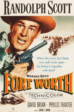 Best Western Movies of 1951 : Fort Worth