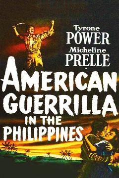 Best War Movies of 1950 : American Guerrilla in the Philippines