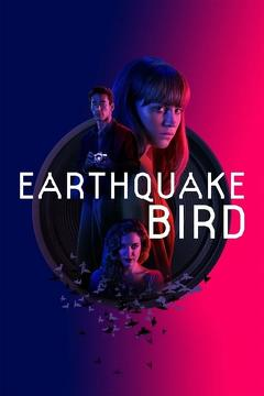 Best Mystery Movies of 2019 : Earthquake Bird
