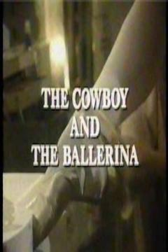 Best Western Movies of 1984 : The Cowboy and the Ballerina