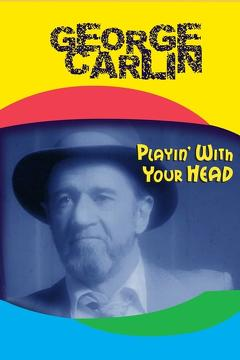 Best Tv Movie Movies of 1986 : George Carlin: Playin' with Your Head