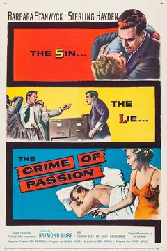 Best Crime Movies of 1956 : Crime of Passion