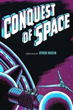 Best Science Fiction Movies of 1955 : Conquest of Space