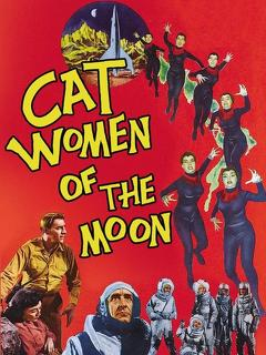 Best Science Fiction Movies of 1953 : Cat-Women of the Moon