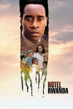 Best War Movies of 2004 : Hotel Rwanda