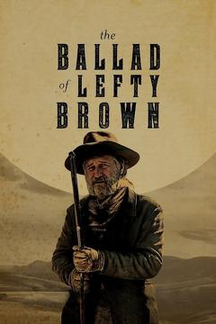 Best Western Movies of 2017 : The Ballad of Lefty Brown