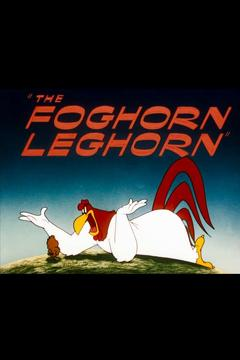 Best Comedy Movies of 1948 : The Foghorn Leghorn