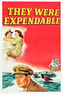 Best War Movies of 1945 : They Were Expendable