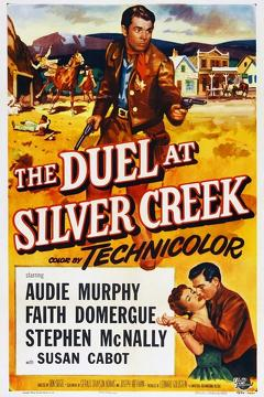 Best Western Movies of 1952 : The Duel at Silver Creek