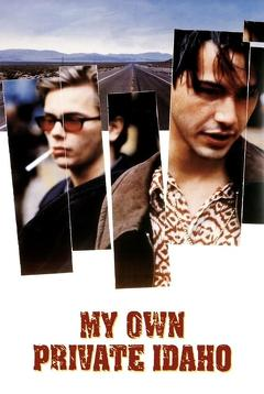 Best Adventure Movies of 1991 : My Own Private Idaho