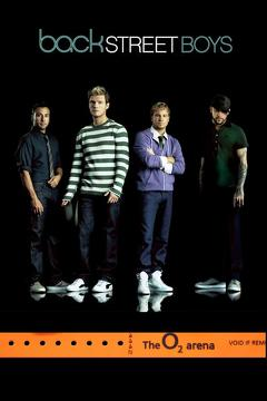 Best Music Movies of 2008 : Backstreet Boys: Live From The O2 Arena, London