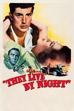 Best Crime Movies of 1948 : They Live by Night