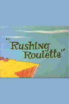 Best Animation Movies of 1965 : Rushing Roulette