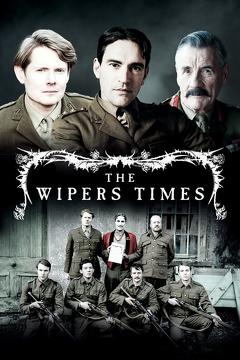 Best War Movies of 2013 : The Wipers Times