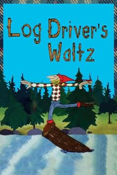 Best Animation Movies of 1979 : Canada Vignettes: Log Driver's Waltz