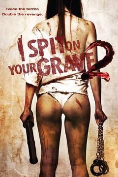 Best Crime Movies of 2013 : I Spit on Your Grave 2