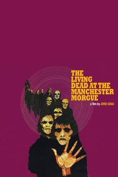 Best Science Fiction Movies of 1974 : The Living Dead at Manchester Morgue