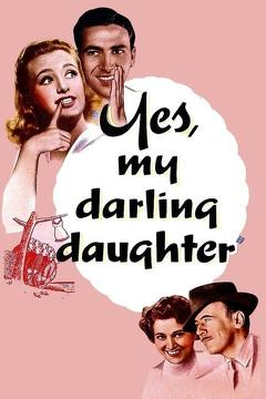 Best Romance Movies of 1939 : Yes, My Darling Daughter