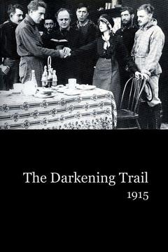 Best Western Movies of 1915 : The Darkening Trail