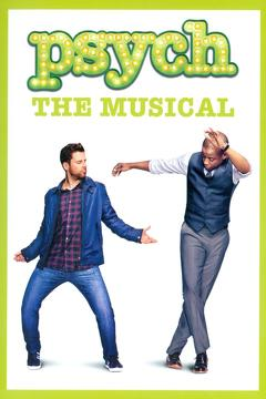 Best Music Movies of 2013 : Psych: The Musical