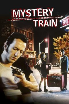 Best Crime Movies of 1989 : Mystery Train