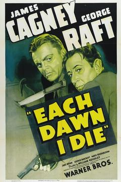 Best Action Movies of 1939 : Each Dawn I Die