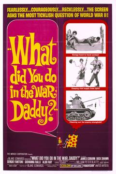 Best War Movies of 1966 : What Did You Do in the War, Daddy?