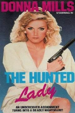Best Crime Movies of 1977 : The Hunted Lady