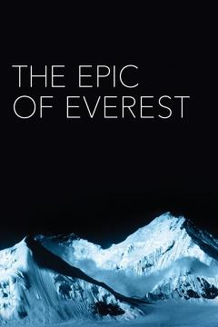 Best Documentary Movies of 1924 : The Epic of Everest