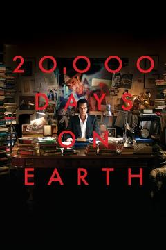 Best Music Movies of 2014 : 20,000 Days on Earth