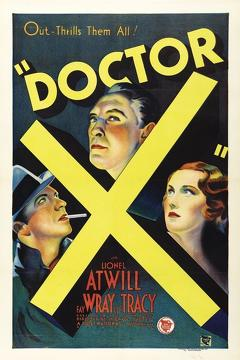 Best Horror Movies of 1932 : Doctor X