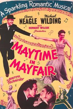 Best Music Movies of 1949 : Maytime in Mayfair