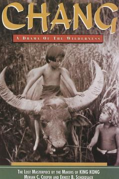 Best Documentary Movies of 1927 : Chang: A Drama of the Wilderness