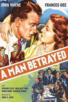 Best Mystery Movies of 1941 : A Man Betrayed