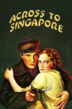 Best Adventure Movies of 1928 : Across to Singapore