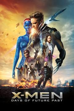 Best Science Fiction Movies of 2014 : X-Men: Days of Future Past