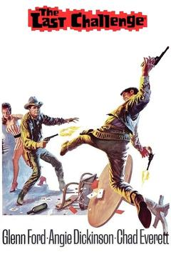Best Western Movies of 1967 : The Last Challenge