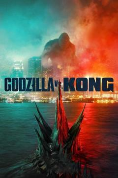 Best Adventure Movies of This Year: Godzilla vs. Kong
