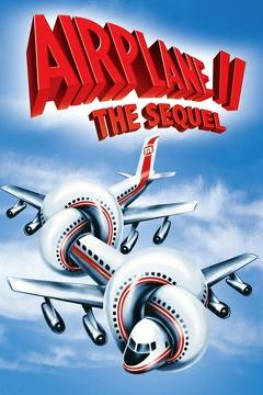 Best Comedy Movies of 1982 : Airplane II: The Sequel
