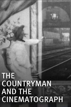 Best Comedy Movies of 1901 : The Countryman and the Cinematograph