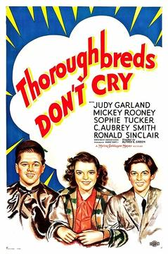 Best Music Movies of 1937 : Thoroughbreds Don't Cry