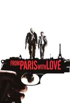 Best Crime Movies of 2010 : From Paris with Love