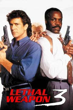 Best Adventure Movies of 1992 : Lethal Weapon 3