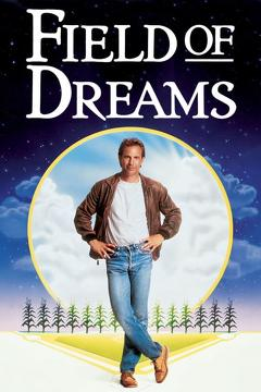 Best Drama Movies of 1989 : Field of Dreams