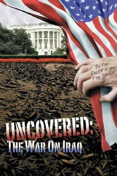 Best War Movies of 2004 : Uncovered: The War on Iraq